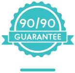 90/90 Guarantee